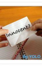 Innocent? by YOLO_01