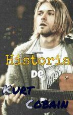 ∞Historia de Kurt Cobain∞ by _Shopiie_