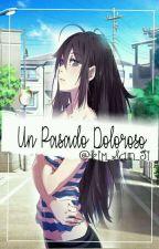 Un Pasado Doloroso ( gaara y tu ) book 2 by Kim_San_ji
