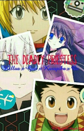 The Deadly Priestess (Killua x Gon x Kurapika x oc)