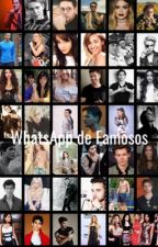 WhatsApp de Famosos (WAF)  by Channel_Forever23