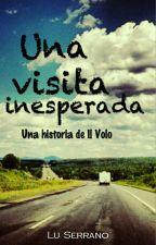 Una visita inesperada (Il Volo) by LuSerran0