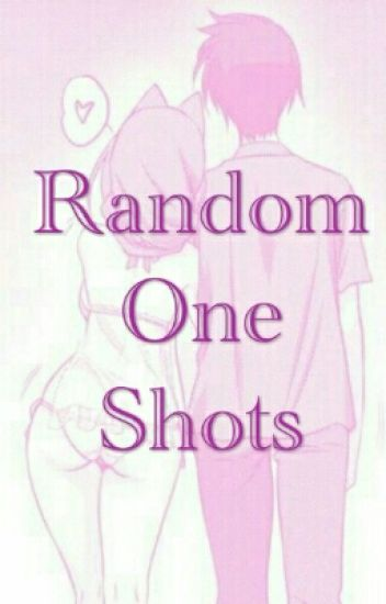 Random One Shots (Previously Lesbian Smut Shorts)