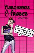 Sarcasmos y frases by yywxm_