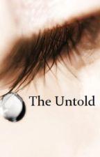 The Untold  ***Student/Teacher*** by IrishEyez