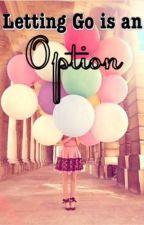 Letting Go is an Option by joyceyful