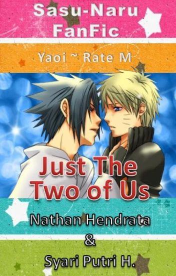 Just The Two of Us (SasuNaru)
