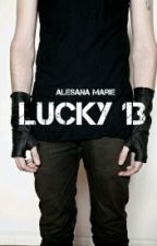 Lucky 13 by Alesana_Marie