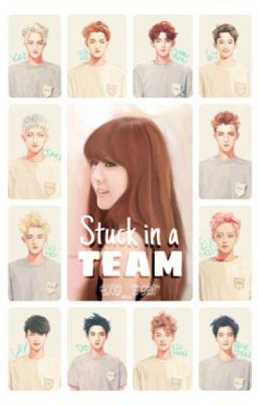 Stuck In A Team