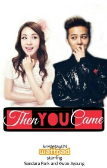 Then You Came (DaraGon Fanfic)