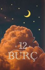 ✨ 12 Burç ✨ by BookHopes