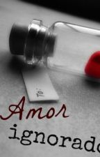 Amor ignorado by eliseo8altuna