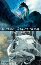 A new beginning || Eragon Fanfiction by Himmelsmxdchen