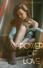 Power of love || J.B.  by Afterthestorm93