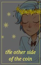 The Other Side of the Coin // Reverse!Bill Cipher x Reader by Yabi-Lin