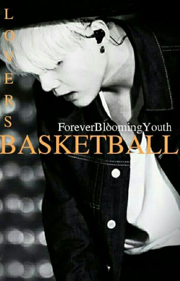 Basketball Lovers - BTS Suga FF