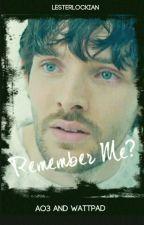 Remember Me? - Modern Merlin AU by hufflewholock