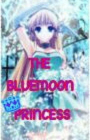 THE BLUE MOON PRINCESS
