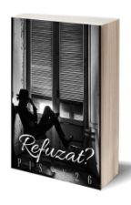 Refuzat? by pissy26
