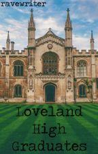 Loveland High Graduates (mxm) by ravewriter