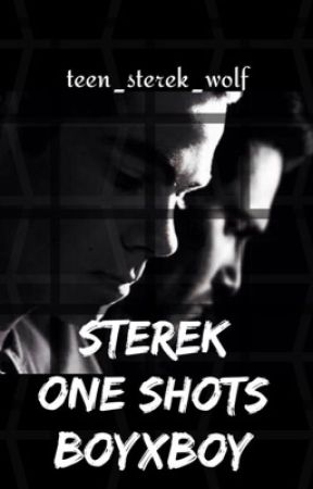 Sterek [One Shots] (Boyxboy) by teen_sterek_wolf
