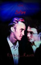 Sex Before Love (Drarry) by ryouta_raven