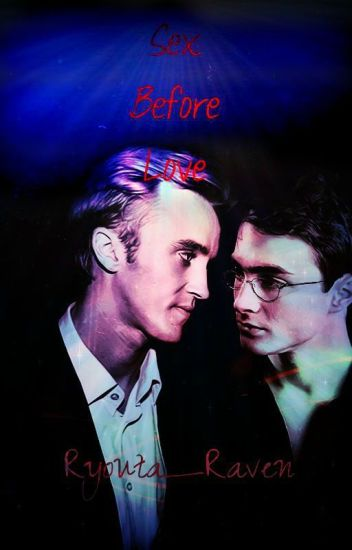 Sex Before Love (Drarry)