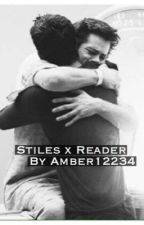Stiles x Reader by Amber12234