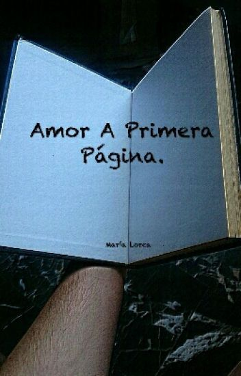 Amor A Primera Página.