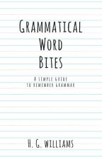 Grammatical Word Bites by GraceNightingale