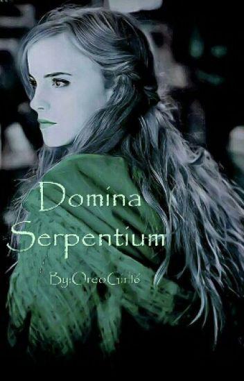 Domina Serpentium [A Pureblood Hermione Fic] (#Wattys2016)