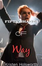 Fifty Shades of Way by KristenHolsworth