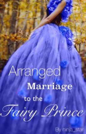 Arranged Marriage to the Fairy Prince - Chapter One - Wattpad