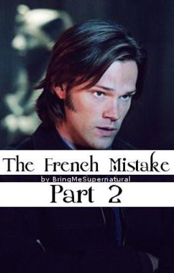 The French Mistake Part 2