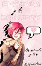 Rin Matsuoka y tu ♡ - El tiburón y la mantarraya by BethX-