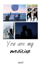 You are my medicine // Calum Hood ✔ by alta67