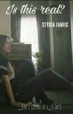 Is this real?(Stydia fanfic)[BR] by _Brazilian_Girl