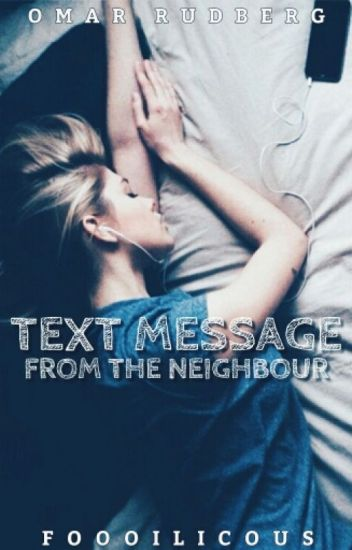 Text Message from the neighbour » o.r