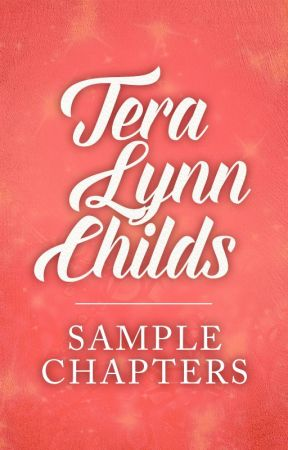Sample Chapters by TeraLynnChilds