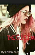 DEĞİŞİM by dingdang12