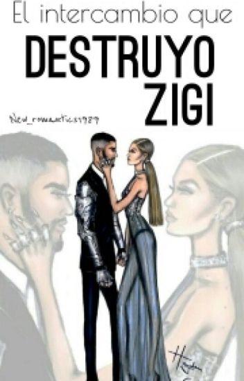 El intercambio que destruyó Zigi (Corrigiendo)