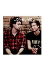 I love you. -Muke Clemmings Fanfiction Dutch. by DominiqueDahmen