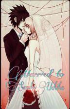 Married to Sasuke Uchiha by animenerd326