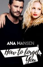 How to forget you - Completa by autoraHansen