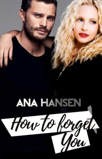 How to forget you - Disponível até 24/04