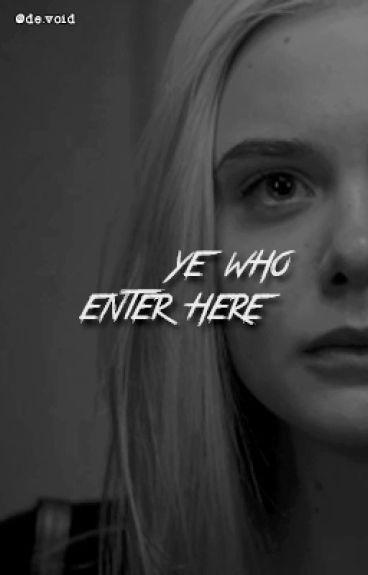 Ye who enter here ✗ Bellamy Blake