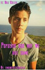 Populair our not we are same by xmainstreetLoverxx