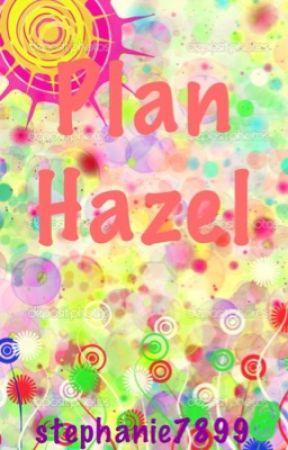 Plan Hazel by stephanie7899