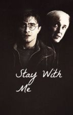 Stay With Me - Drarry by ImWritingThingsOops
