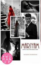 MARIYAM by NatashaMubashar